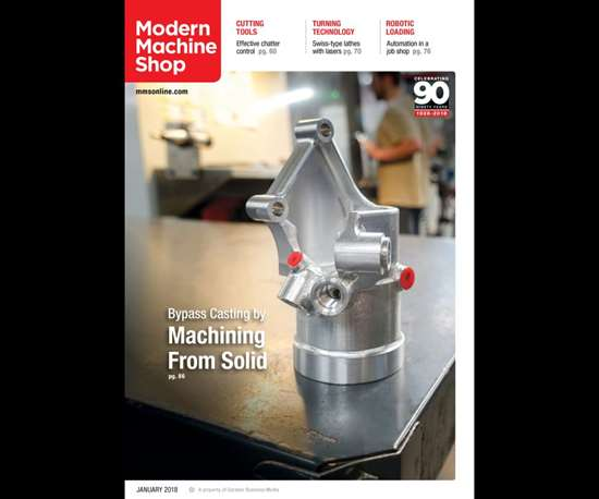 January 2018 issue of Modern Machine Shop