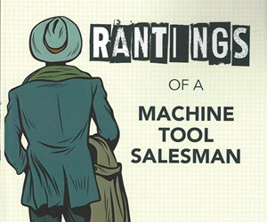 Cover of Rantings of a Machine Tool Salesman