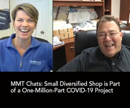 MMT Chat: Small Diversified Shop Is Part of a One-Million-Part COVID-19 Project