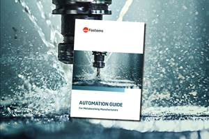 Fastems Automation Guide Reveals How to Multiply Machine Tool Efficiency with Production Automation