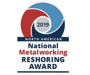 National Metalworking Reshoring Award