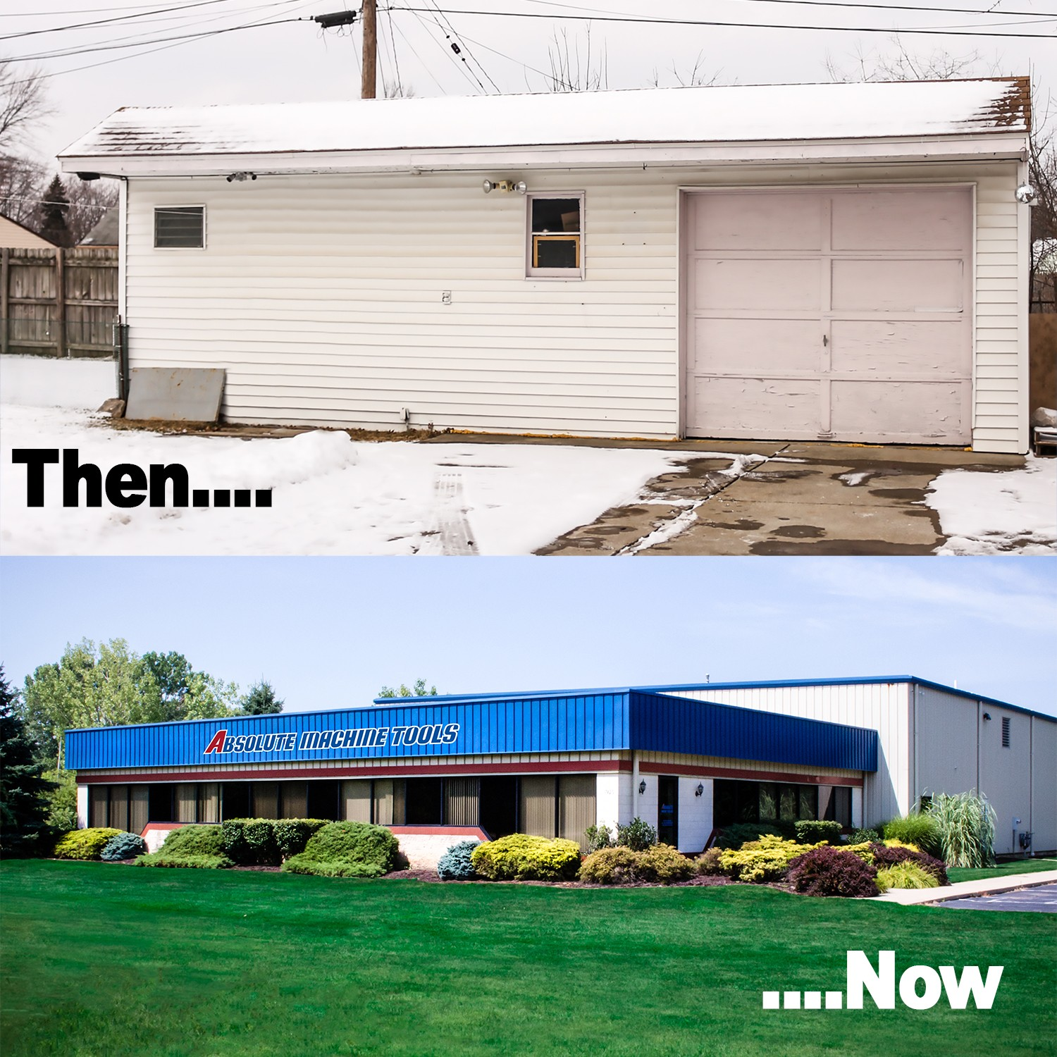 Then (a photo of a small, old, garage) and now (current building) photos of Absolute building