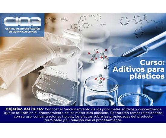 El Centro de Investigación en química Aplicada (CIQA) impartirá el curso Aditivos para Plásticos.