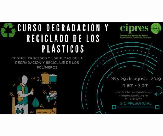 """El curso """"Degradación y Reciclado de los Plásticos"""" es convocado por la ANIQ y CIPRESy se realizará a finales de agosto."""