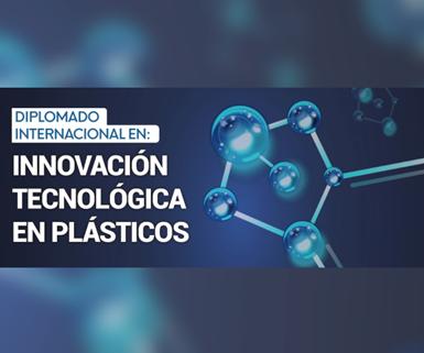 Diplomado Internacional en: Innovación Tecnológica en Plásticos, que ofrecerá la ESPOL.