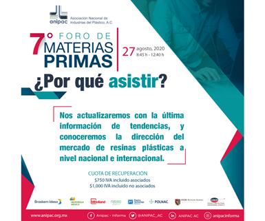 7 del Foro de Materias Primas, organizado por laAsociación Nacional de Industrias Plásticas (ANIPAC).