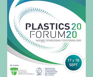 Plastics Forum 2020 - Nuevas Tecnologías y Sostenibilidad.