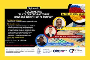 """Diplomado en Colorometría """"El color como factor de rentabilidad en los plásticos"""", delInstituto Queretano de Herramentales (IQH)."""