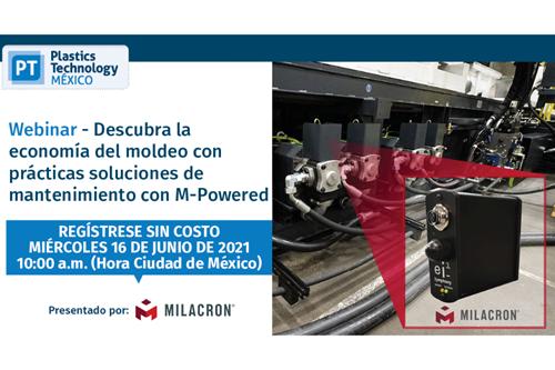 """Webinar""""Descubra la economía del moldeo con prácticas soluciones de mantenimiento con M-Powered"""", presentado por Milacron."""