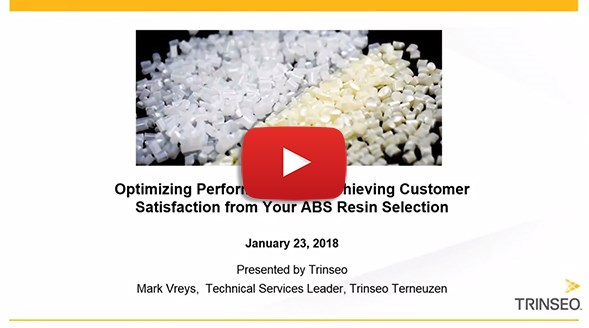 Webinar: Optimizing performance and achieving customer satisfaction from your ABS resin selection.