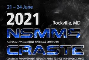 NSMSS and CRASTE 2021 event explores advanced materials and technologies for commercial space