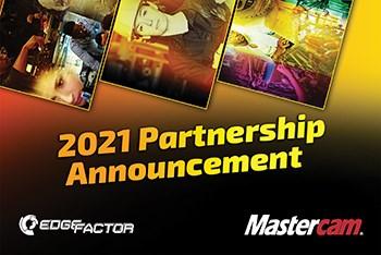 A partial screenshot of a marketing image announcing Mastercam and Edge Factor's 2021 partnership