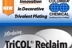 Columbia's Tricol Reclaim Reduces Trivalent Chrome Costs