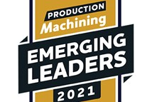Time is Running Out to Nominate Your Production Machining 2021 Emerging Leader!