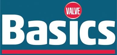 Valve Basics Series