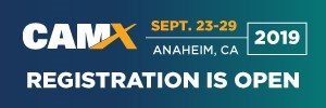 Registration is open for CAMX 2019 in Anaheim, CA!
