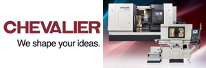 Cheavlier Machinery - We shape your ideas.