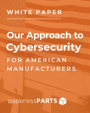 Paperless Parts Cyber Security Whitepaper