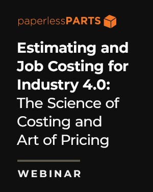 Paperless Parts Costing and Pricing Webinar