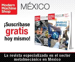 Modern Machine Shop Mexico Suscribase