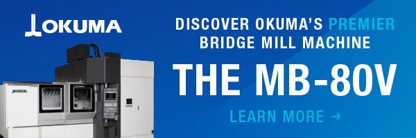 Discover Okuma's Premier Bridge Mill Machine