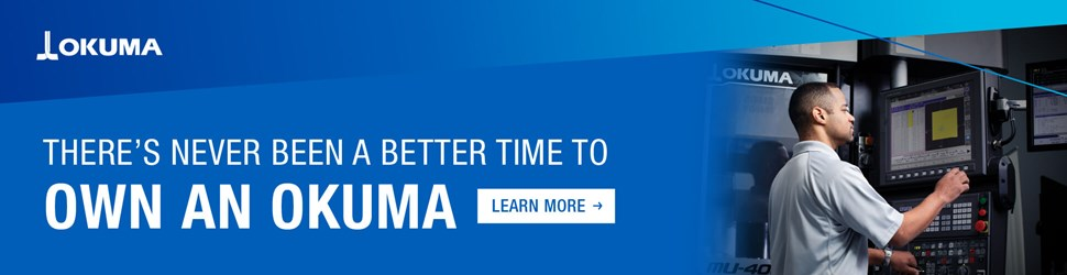 There's Never Been A Better Time To Own An Okuma