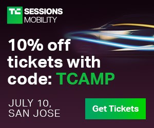 TC Sessions - Mobility